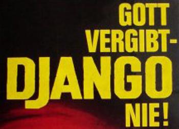 Gott vergibt Django nie Schriftzug