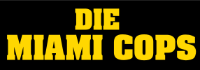 Die Miami Cops Bud Spencer und Terence Hill Film Cover Schriftzug Logo