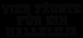 Vier Fäuste für ein Halleluja Bud Spencer und Terence Hill Film Cover Schriftzug Logo