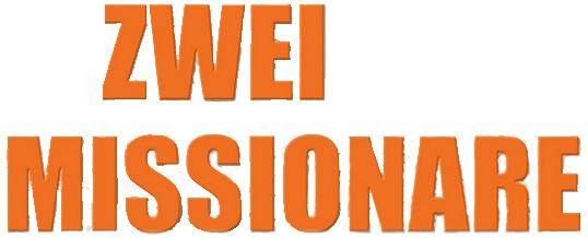 Logo Schriftzug vom Film Zwei Missionare