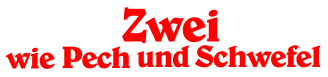 Logo Zwei wie Pech und Schwefel