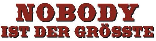 Der Schriftzug / das Logo vom Terence Hill Film Nobody ist der Größte