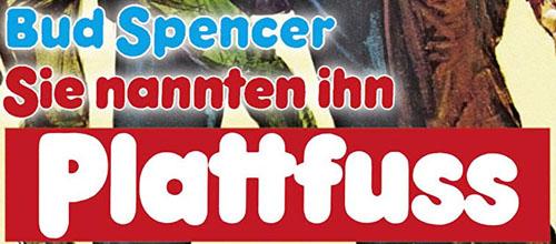 Der Schriftzug / das Logo vom Bud Spencer Film Sie nannten ihn Plattfuß