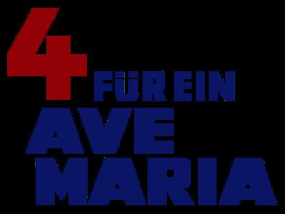 Vier für ein Ave Maria Schriftzug