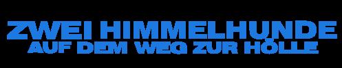 Logo von Zwei Himmelhunde auf dem Weg zur Hölle Bud Spencer und Terence Hill